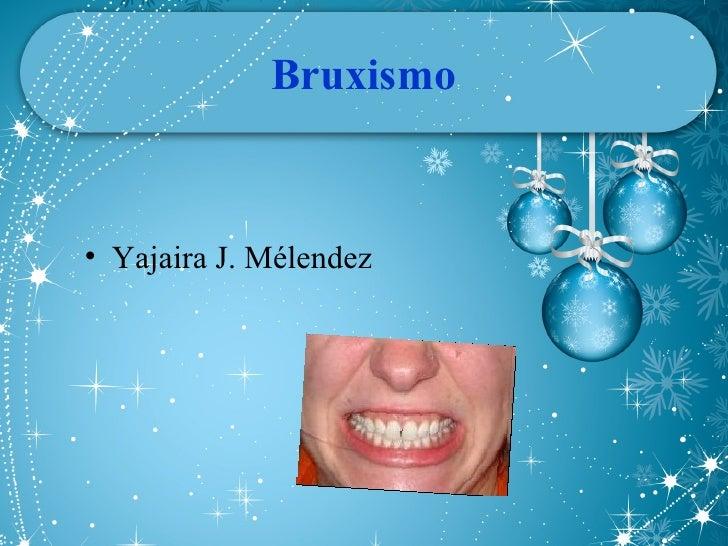 Bruxismo Infantil Slide 2