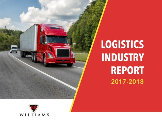LOGISTICS INDUSTRY REPORT 2017-2018