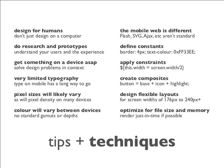 design for humans                          the mobile web is different don't just design on a computer            Flash, S...