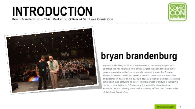 Creative Presentation 1 bryan brandenburg Bryan Brandenburg is a serial entrepreneur, marketing expert and scientist. He h...