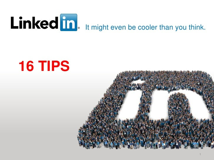 It might even be cooler than you think.16 TIPS<br />1<br />