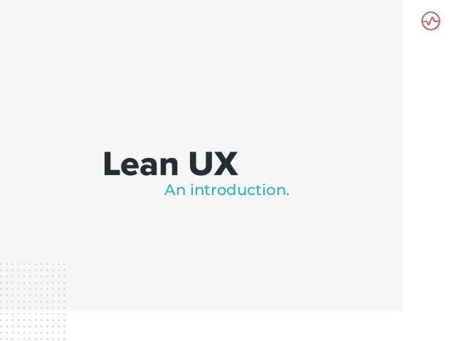 [DevDay2019] Lean UX - By  Bryant Castro,  Bryant Castro at Wizeline Slide 2
