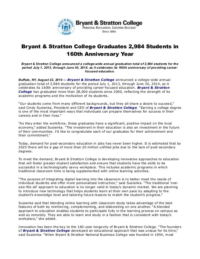 Bryant & Stratton College Graduates 2,984 Students in 160th Anniversary Year Bryant & Stratton College announced a college...