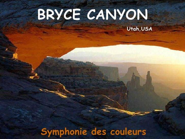 BRYCE CANYON Utah,USA Symphonie des couleurs