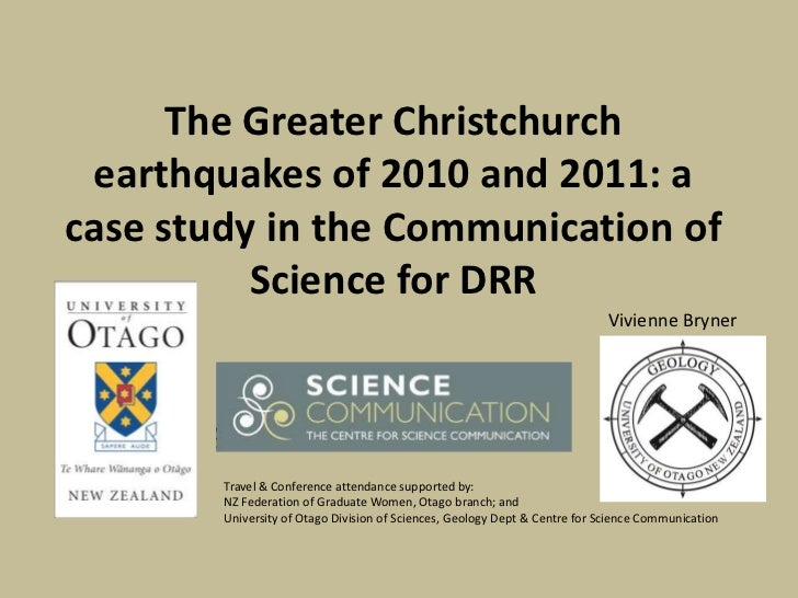 The Greater Christchurch earthquakes of 2010 and 2011: acase study in the Communication of          Science for DRR       ...