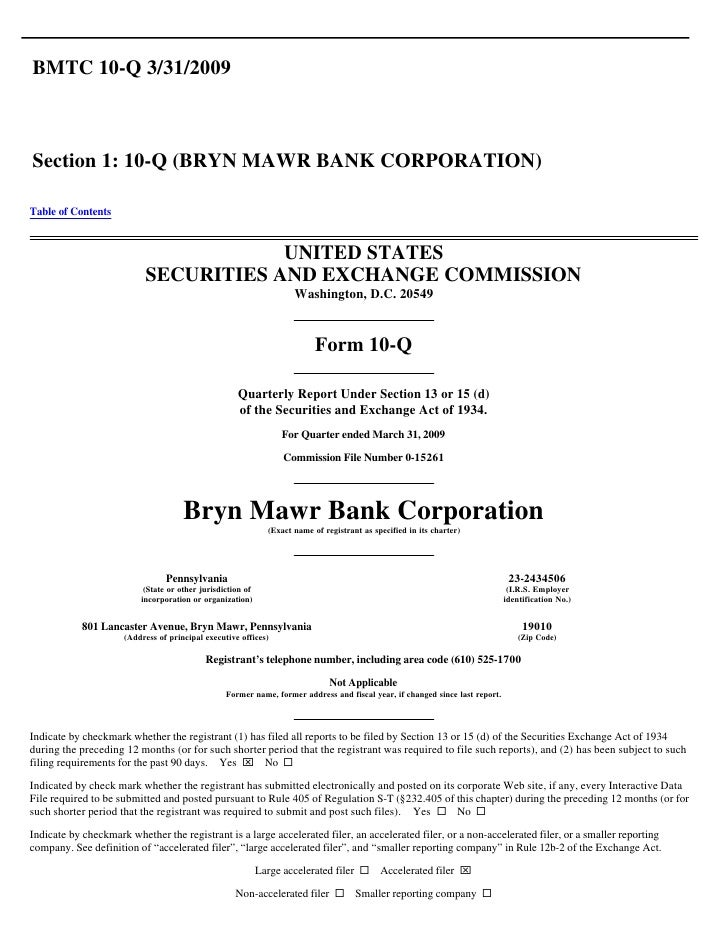 BMTC 10-Q 3/31/2009    Section 1: 10-Q (BRYN MAWR BANK CORPORATION)  Table of Contents                                    ...
