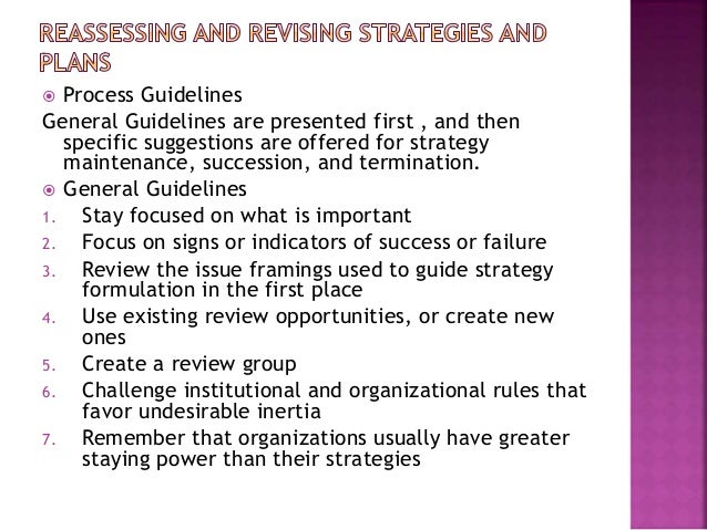 reassessing and revising strategic plans The basics of strategic planning  reassessing mission, strategy, strategic goals and  revising any or all of them  planning strategically means.