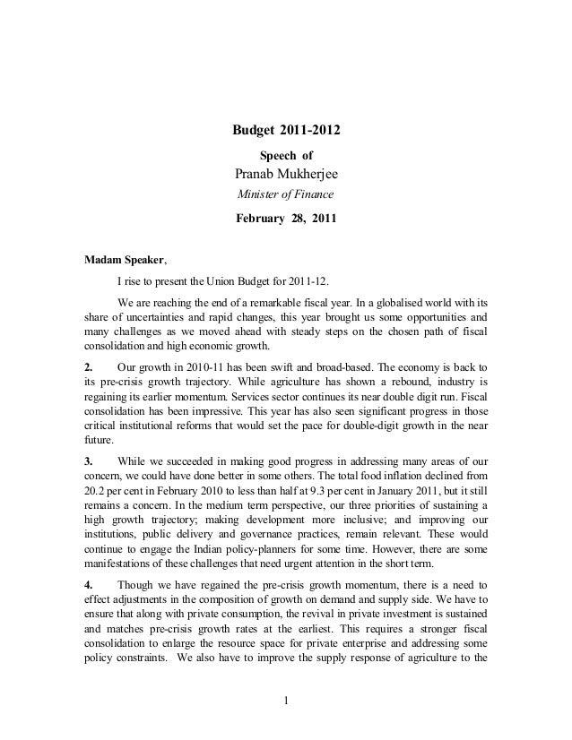 Budget 2011-2012 Speech of Pranab Mukherjee Minister of Finance February 28, 2011 Madam Speaker, I rise to present the Uni...