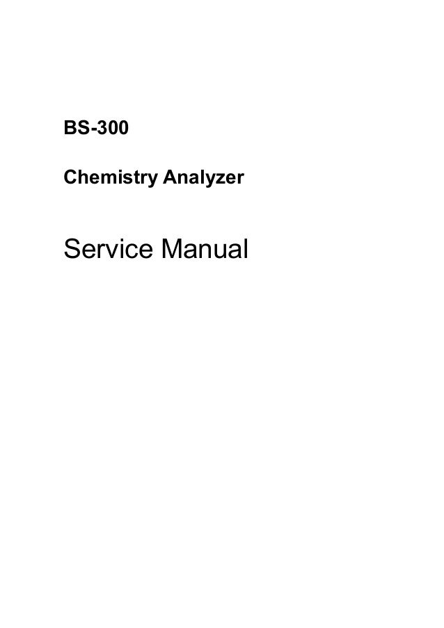 bs 300 service manual v1 0 rh slideshare net Chemical Reagents Used in Fixation Ortho VITROS Chemistry Reagents
