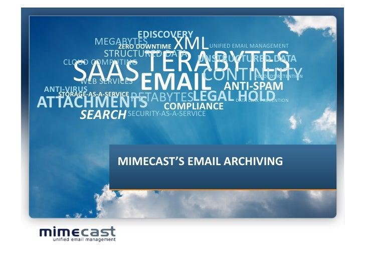 EDISCOVERY               MEGABYTES       XML              TERABYTES                   ZERODOWNTIME   UNIFIEDEMAILM...