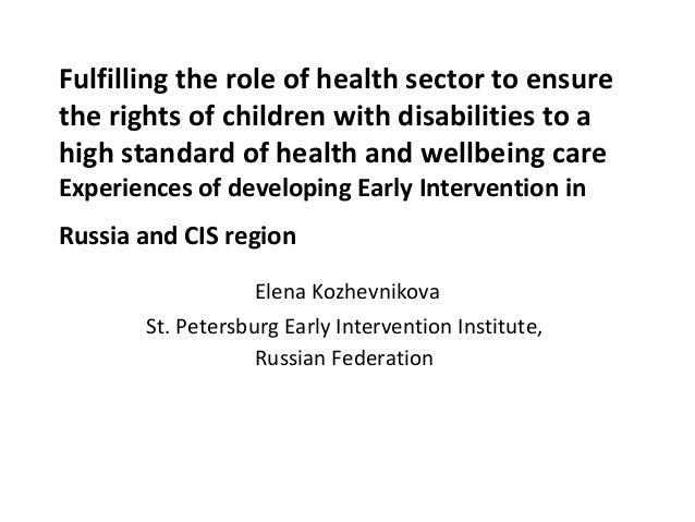 Fulfilling the role of health sector to ensure the rights of children with disabilities to a high standard of health and w...