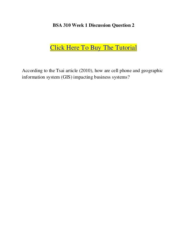 BSA 310 Week 1 Discussion Question 2              Click Here To Buy The TutorialAccording to the Tsai article (2010), how ...