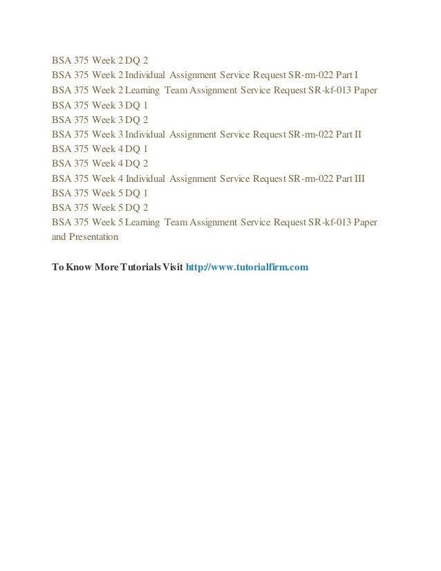 BSA 375 Week 2 Individual Assignment Service Request SR-rm-022 Part I