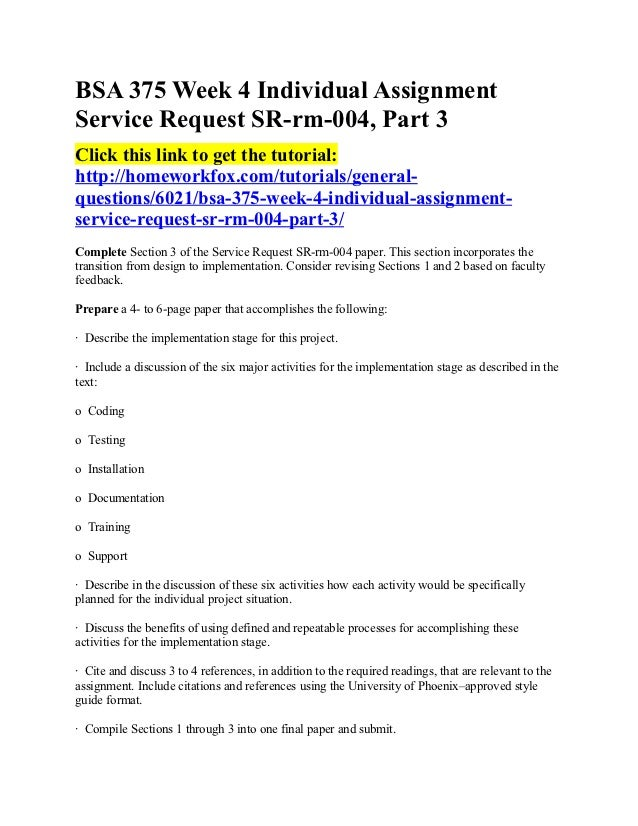 assignment service request sr rm 004 Individual assignment: service request sr-rm-004, part 1 the final individual paper for this class is comprised of three sections and due in week four one section of the paper is due each week.