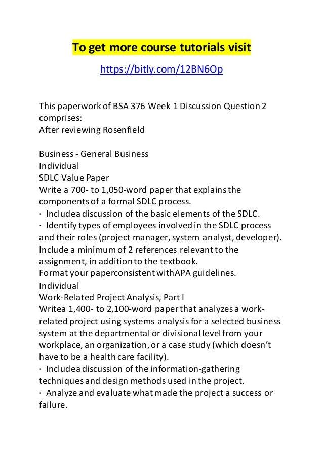 bsa 376 week 2 Similar essays bsa 376 week 4 work-related project analysis part 3  bsa 376 week 4 work-related project analysis part 3  bsa 376 week 2 individual assignment work related project analysis part i.