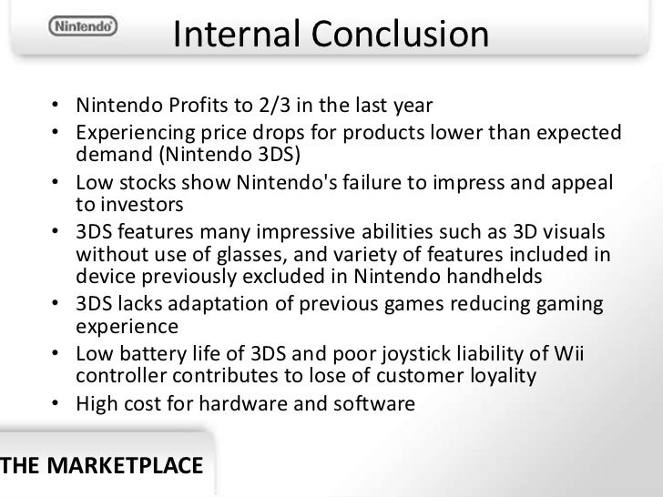 nintendo market analysis Global gaming market will reach an estimated value worth usd 1179 billion by the year 2015 market attractiveness analysis the important players in the global gaming market are viacom inc, nintendo co ltd, activision blizzard inc.