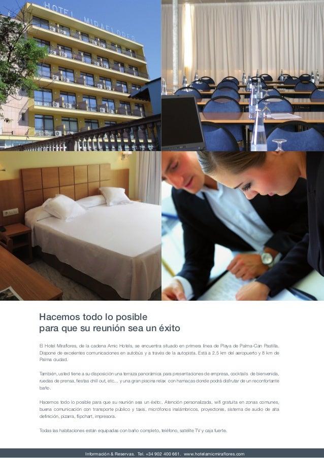 El Hotel Miraflores, de la cadena Amic Hotels, se encuentra situado en primera línea de Playa de Palma-Can Pastilla. Dispo...