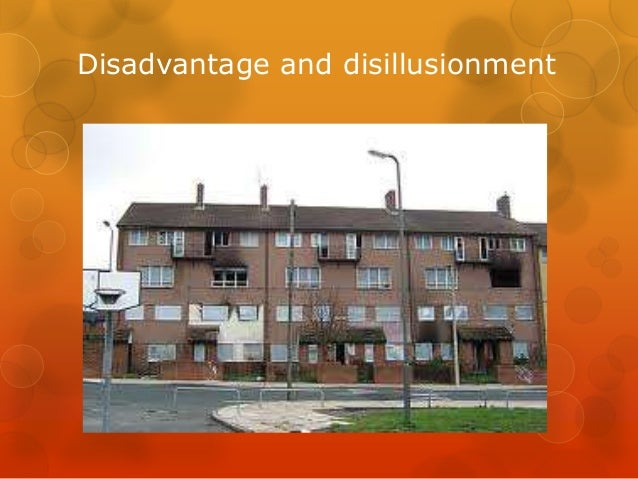 Disadvantage and disillusionment