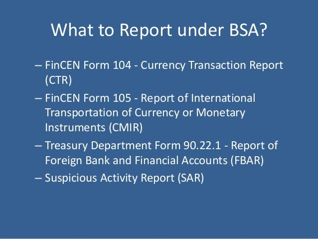 Bank Secrecy Act: Understanding Its Reporting Requirements
