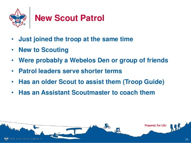 New Scout Patrol • Just joined the troop at the same time • New to Scouting • Were probably a Webelos Den or group of frie...