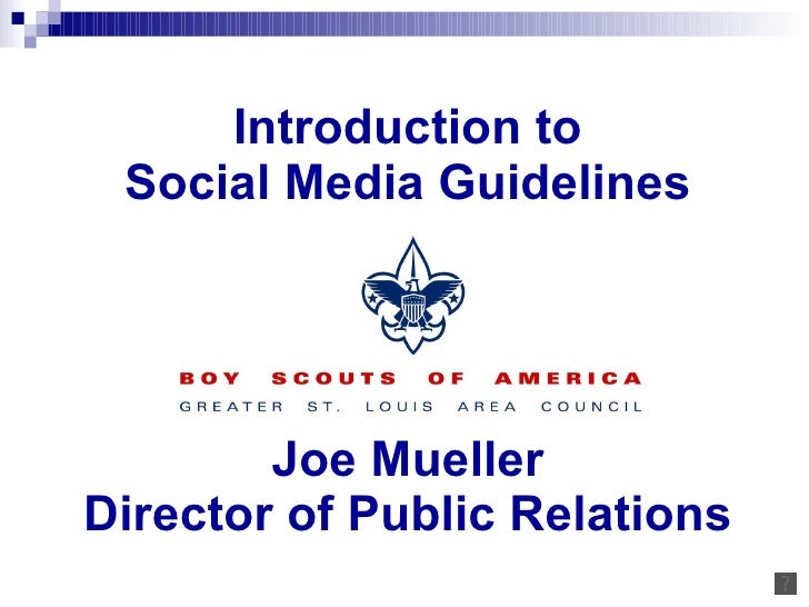 Introduction to Social Media Guidelines Joe Mueller Director of Public Relations