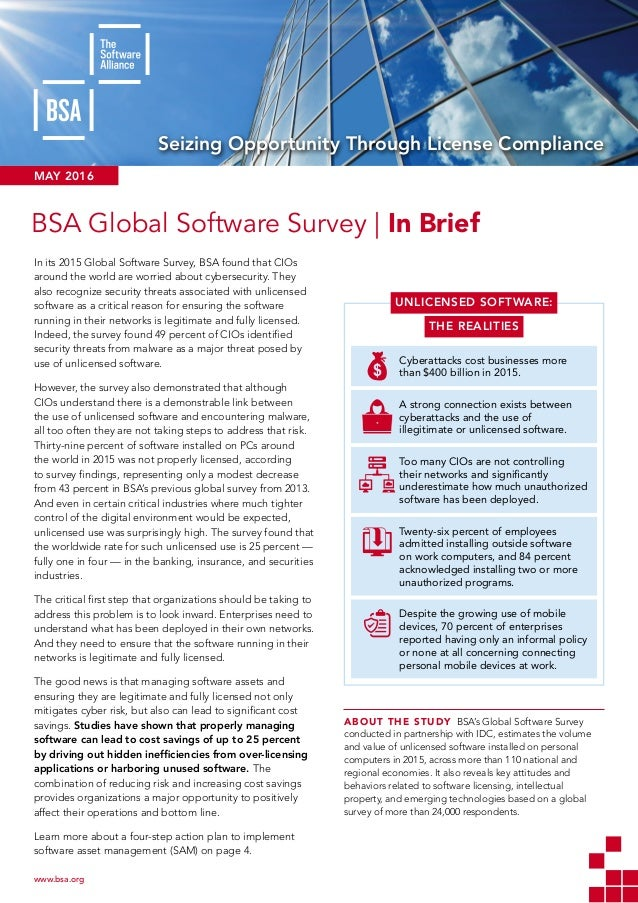 SEIZING OPPORTUNITY THROUGH LICENSE COMPLIANCE: BSA GLOBAL SOFTWARE SURVEY www.bsa.org 	 Seizing Opportunity Through Licen...