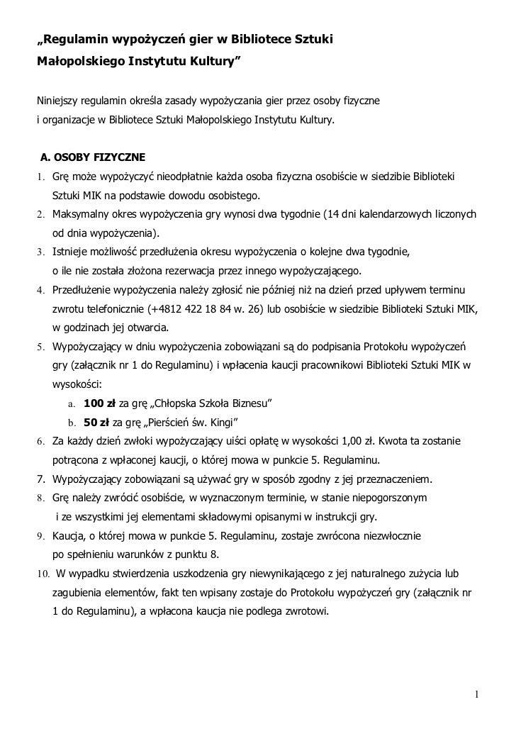 """""""Regulamin wypożyczeń gier w Bibliotece SztukiMałopolskiego Instytutu Kultury""""Niniejszy regulamin określa zasady wypożycza..."""