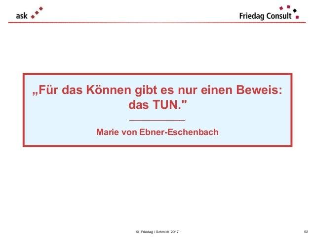 """© Friedag / Schmidt 2017 """"Für das Können gibt es nur einen Beweis: das TUN."""" ___________________ Marie von Ebner-Eschenbac..."""