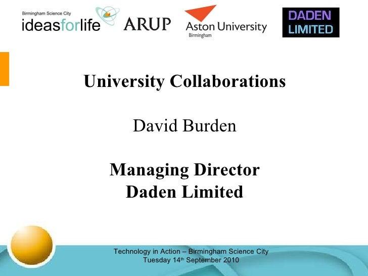 University Collaborations David Burden Managing Director Daden Limited