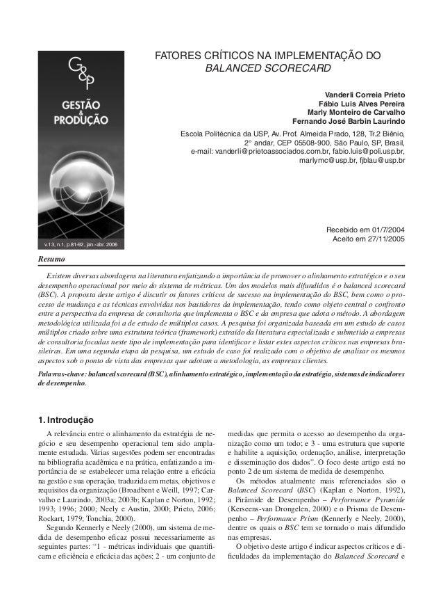 Fatores Críticos na implementação do Balanced Scorecard Vanderli Correia Prieto Fábio Luis Alves Pereira Marly Monteiro de...