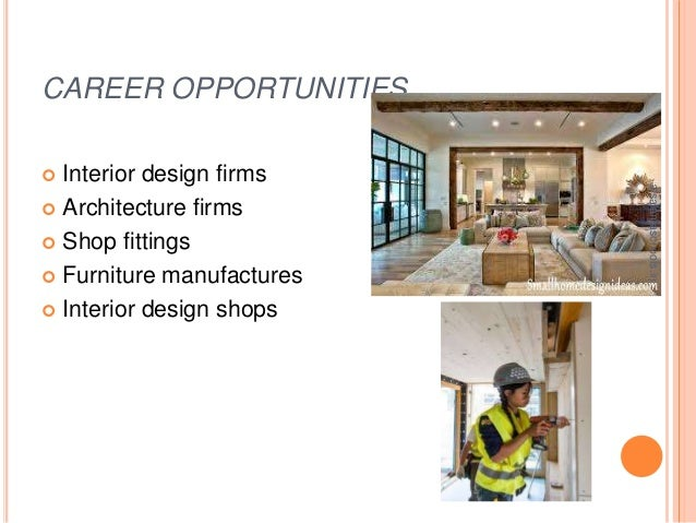 CAREER OPPORTUNITIES Interior design .