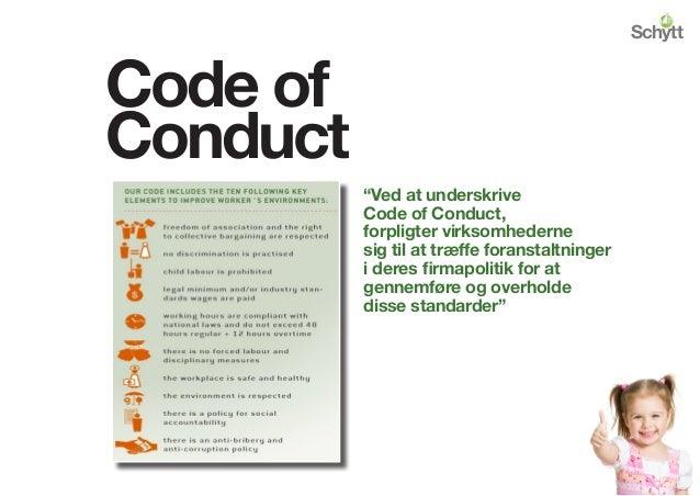 """""""Ved at underskrive Code of Conduct, forpligter virksomhederne sig til at træffe foranstaltninger i deres firmapolitik for..."""