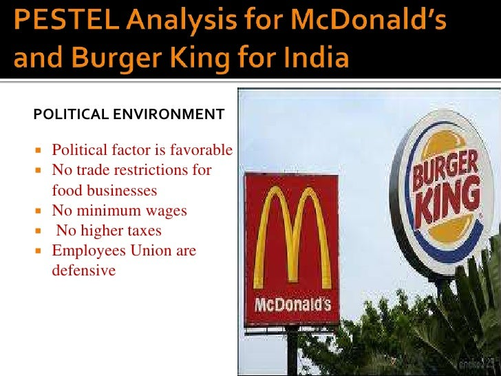pestel analysis of burger king Pestle analysis of mcdonalds pestle analysis to explain company's international strategy for mcdonald table of content page i introduction 3.