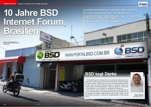 Firmen Report  Digital TV Internet Forum BSD, Brasilien  10 Jahre BSD Internet Forum, Brasilien  •	größtes Internet Forum ...