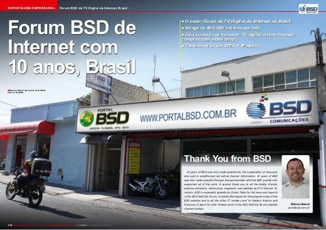 Reportagem Empresarial  Forum BSD de TV Digital da Internet, Brazil  Forum BSD de Internet com 10 anos, Brasil  •O maior ...