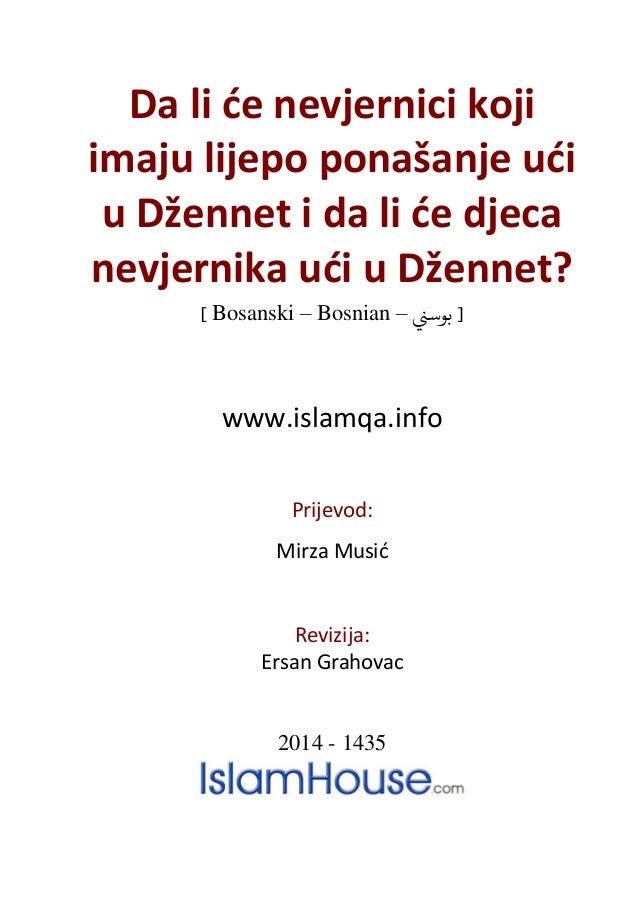 Da li će nevjernici koji imaju lijepo ponašanje ući u Džennet i da li će djeca nevjernika ući u Džennet? ] Bosanski – Bosn...