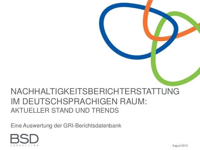 NACHHALTIGKEITSBERICHTERSTATTUNG IM DEUTSCHSPRACHIGEN RAUM: AKTUELLER STAND UND TRENDS Eine Auswertung der GRI-Berichtsdat...