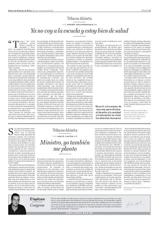 Diario de Noticias de Álava Viernes, 4 de mayo de 2012 OPINIÓN 5 Tribuna Abierta P O R A R AT Z C A S T R O ( * ) Ministro...