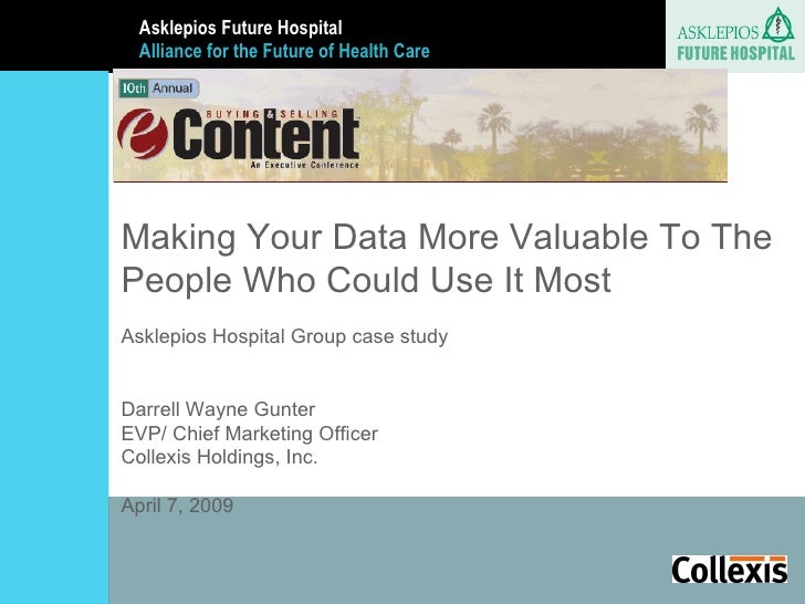 Text Text Text Asklepios Future Hospital  Alliance for the Future of Health Care Making Your Data More Valuable To The Peo...