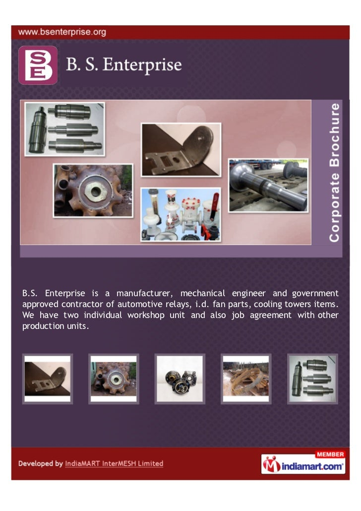 B.S. Enterprise is a manufacturer, mechanical engineer and governmentapproved contractor of automotive relays, i.d. fan pa...