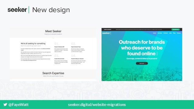@FayeWatt seeker.digital/website-migrations New design