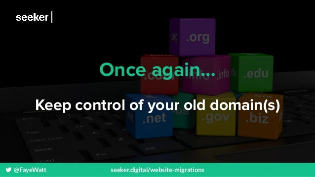 @FayeWatt seeker.digital/website-migrations Once again… Keep control of your old domain(s)
