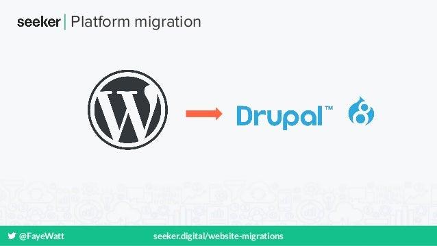 @FayeWatt seeker.digital/website-migrations Platform migration