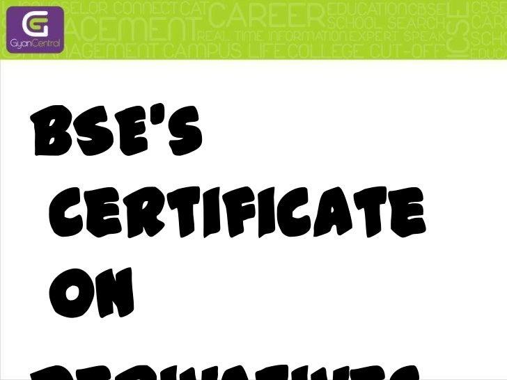 Bse's certificate on derivatives exchange Slide 2