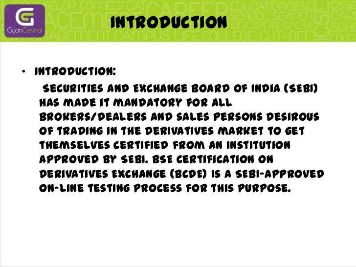 Bse's certificate on derivatives exchange Slide 3