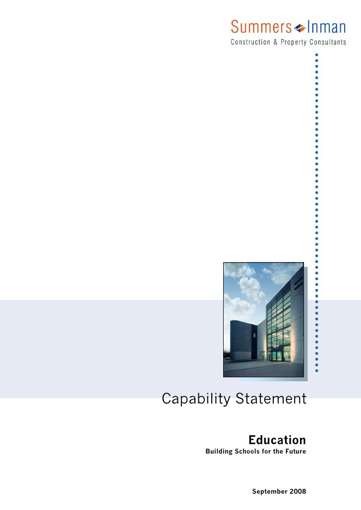 Capability Statement                     Education       Building Schools for the Future                         September...