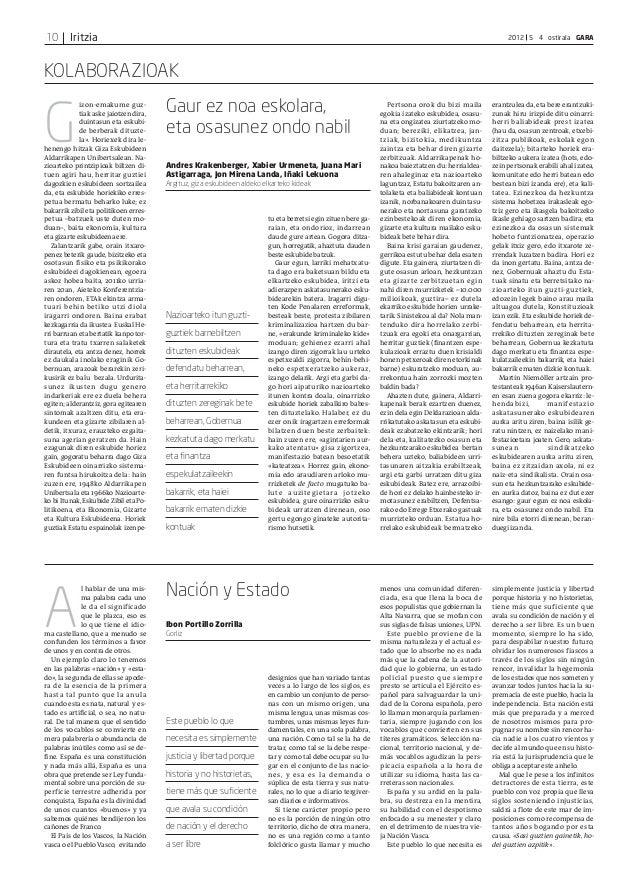 Iritzia 2012 5 4 ostirala GARA10 KOLABORAZIOAK G izon-emakume guz- tiak aske jaiotzen dira, duintasun eta eskubi- de berbe...
