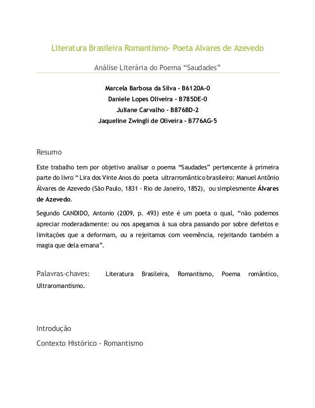 """Literatura Brasileira Romantismo- Poeta Alvares de Azevedo Análise Literária do Poema """"Saudades"""" Marcela Barbosa da Silva ..."""