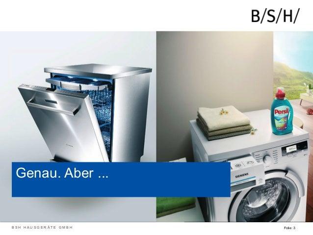 Wir sind die, die diese Geräte herstellen – Eine Corporate Facebook Page für die BSH Bosch und Siemens Hausgeräte GmbH Deutschland #AFBMC Slide 3