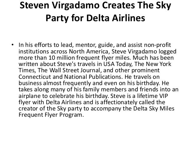 Steven Virgadamo Creates The Sky Party for Delta Airlines • In his efforts to lead, mentor, guide, and assist non-profit i...